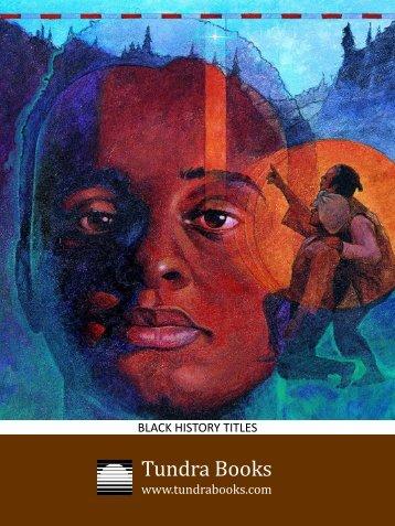 Black History Titles - Tundra Books
