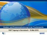 Kosten- und Prozessoptimierung in der Trockenpartie VGP Tagung ...