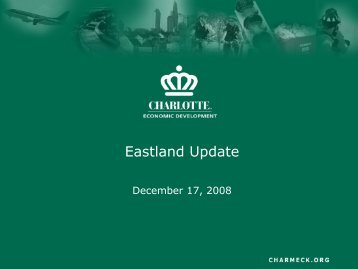 Eastland Update - Charlotte Chamber of Commerce