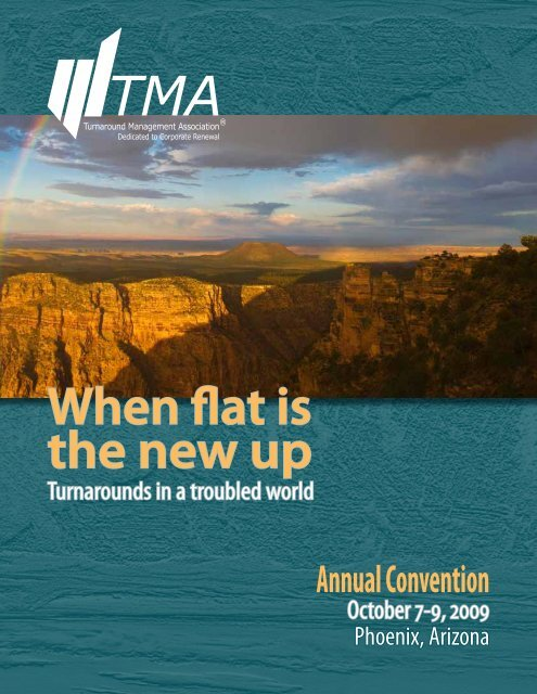 When flat is the new up - Turnaround Management Association