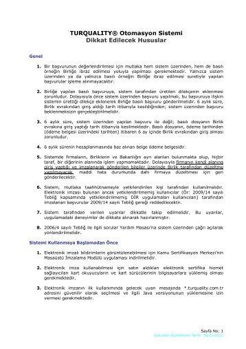 TURQUALITY® Otomasyon Sistemi Dikkat Edilecek Hususlar