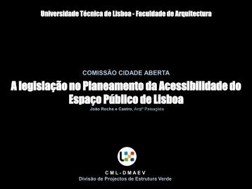 A legislação no Planeamento da Acessibilidade do Espaço Público de Lisboa
