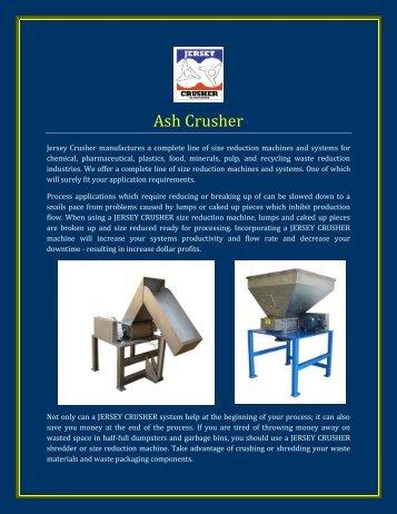 Ash Crusher