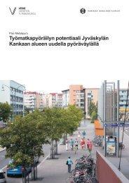 Työmatkapyöräilyn potentiaali Jyväskylän Kankaan alueen uudella ...