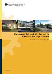 Kuntokadun ja Lääkärinkadun alueen liikennetutkimus ja -ennuste