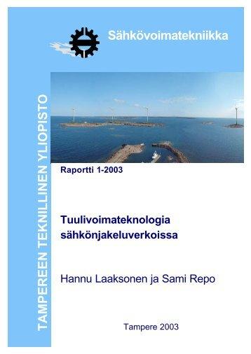 Tuulivoimateknologia sähkönjakeluverkoissa - Tampereen ...