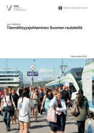 Täsmällisyysjohtaminen Suomen rautateillä - Tampereen teknillinen ...