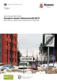 Kuopion alueen liikennemalli 2012 - Tampereen teknillinen yliopisto