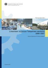 Liikenteen sujuvuus Tampereen seudulla 2006–2007 -raportti