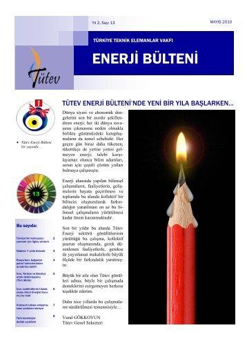 Tütev Enerji Bülteni Sayı 13 - Türkiye Teknik Elemanlar Vakfı