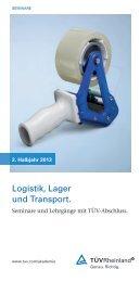 Logistik, Lager und Transport. - Tuv