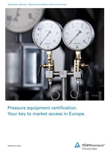 ASME – PED Pressure Vessel Certification - Tuv
