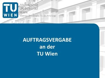 Geschätzter Auftragswert - Technische Universität Wien