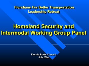 Presentation on Homeland Security & Intermodal Working Group by ...