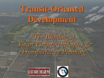 Transit-Oriented Development - Floridians for Better Transportation