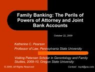 Family Banking: The Perils of Powers of Attorney ... - Penn State Law