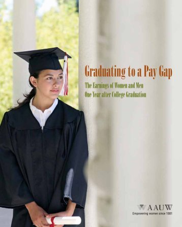Graduating to a Pay Gap - AAUW