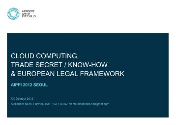 cloud computing, trade secret / know-how & european legal ... - AIPPI