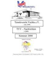 Tennisverein Vechta e.V. TVV – Nachrichten Sommer 2008