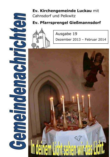 Gemeindebrief Dezember 13 bis Februar 14(2,3 MB) - Kirche-Luckau