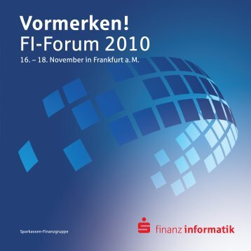 Vormerken! Fi-Forum 2010 - Finanz Informatik