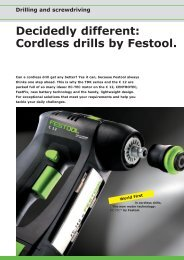 Decidedly different: Cordless drills by Festool. - Festool Power Tools