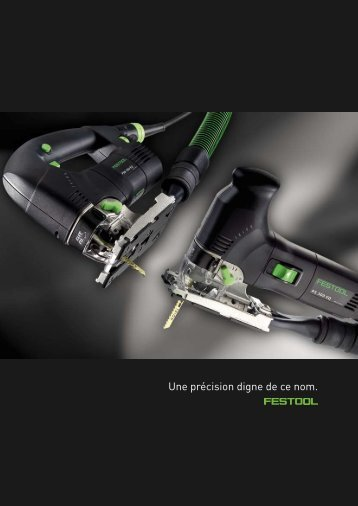 FESTOOL fr Scies sauteuses - ITS International Tools Service