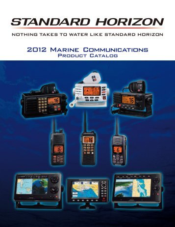 Standard Horizon 2012 Marine Product Line Catalog - Jamestown ...