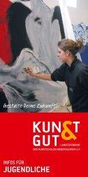 Infos für Jugendliche - KUNST & GUT >> Startseite
