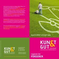 Chancen für Förderer - KUNST & GUT >> Startseite