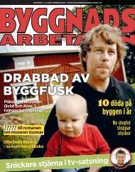 DRABBAD AV BYGGFUSK - Byggnadsarbetaren