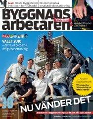 Nr 10 2010 - Byggnadsarbetaren