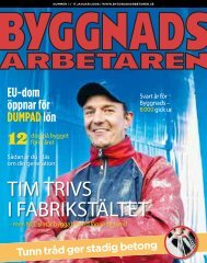 TIM TRIVS I FABRIKSTÄLTET - Byggnadsarbetaren