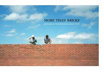 """More than bricks"" ( 5882 KB) - Northern Ireland Housing Executive"