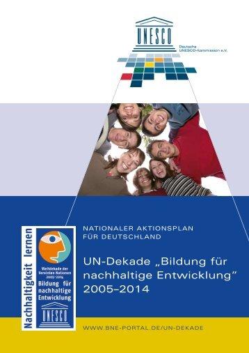 """uN-Dekade """"Bildung für nachhaltige entwicklung"""" 2005–2014"""