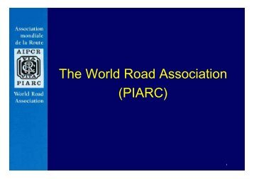 The World Road Association (PIARC)