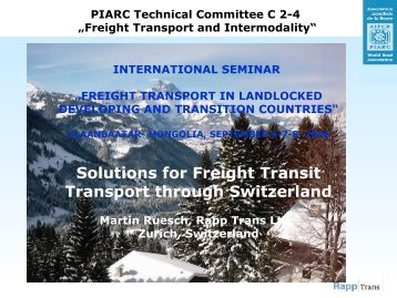 XXXXXXX Freight Transport Policy and Measures in Switzerland