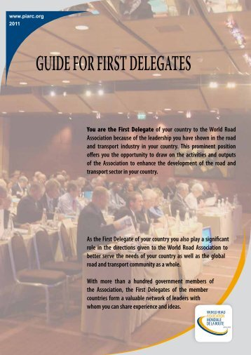 GUIDE FOR FIRST DELEGATES - Association mondiale de la Route