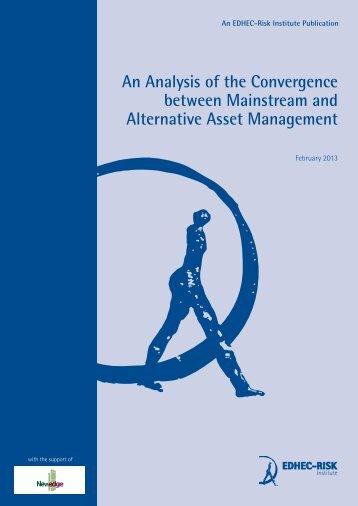 EDHEC-Risk Publication Convergence Mainstream and Alternative ...