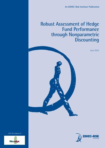 Robust Assessment of Hedge Fund Performance through ... - Edhec