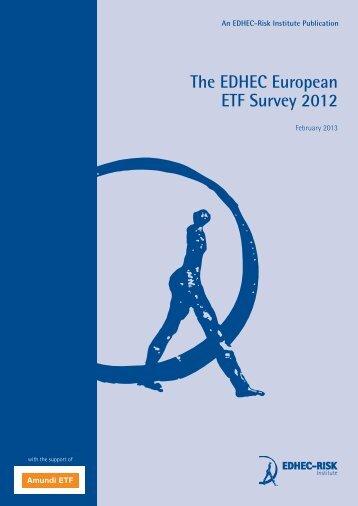 The EDHEC European ETF Survey 2012 - EDHEC-Risk