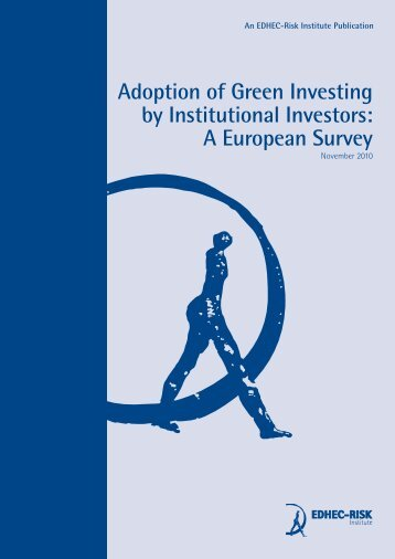 Adoption of Green Investing by Institutional Investors ... - EDHEC-Risk