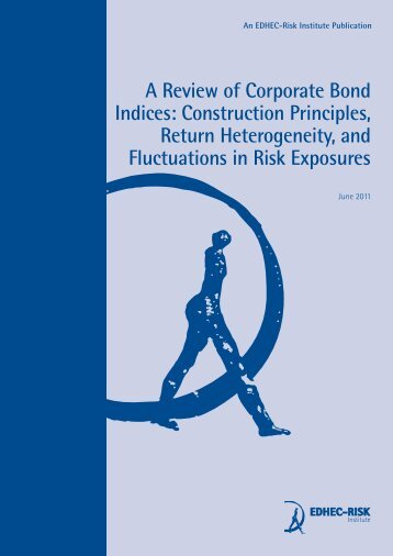 A Review of Corporate Bond Indices - Faculty and Research - Edhec