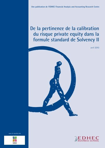 De la pertinence de la calibration du risque private ... - EDHEC-Risk