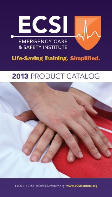 2013 PRODUCT CATALOG - Emergency Care and Safety Institute