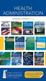 HEALTH ADMINISTRATION - Jones & Bartlett Learning