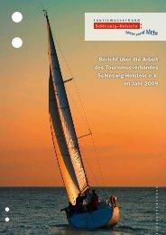 Arbeitsbericht 2009 - Tourismusverband Schleswig-Holstein