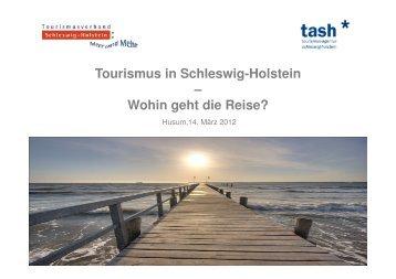 Präsentation in Husum, 14.03.2012 - Tourismusverband Schleswig ...