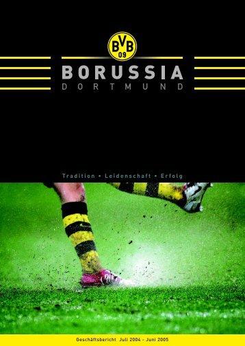 Geschäftsbericht 2004/2005 KGaA/Konzern - BVB Aktie - Borussia ...