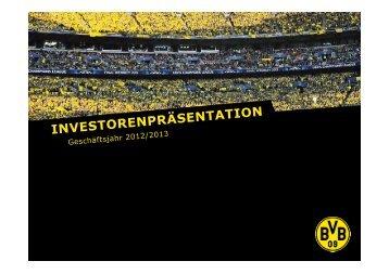 Investoren-Information 2012/2013 - BVB Aktie - Borussia Dortmund